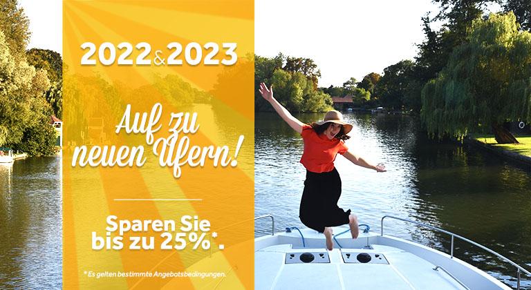 Frühbucher-Rabatte 2022 & 2023 - Bis zu 25 Prozent!